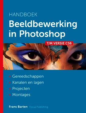 Focus Publishing Frans Barten beeldbewerking in photoshop