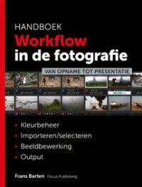 Focus Publishing Frans Barten workflow in de fotografie