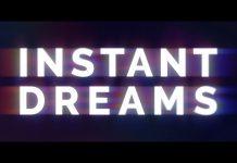 Trailer Instant Dreams